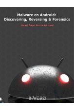 Malware en Android: Discovering, Reversing and Forensics
