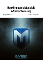 Hacking con Metasploit: Advanced Pentesting