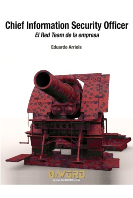 Chief Information Security Office: El Red Team de la empresa